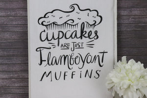 Flour Sack Towel - Cupcakes are Muffins