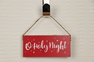 Wooden Sign - O Holy Night