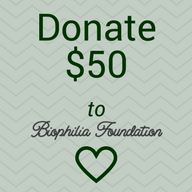 Donate $50 to Biophilia Foundation 501(c)3