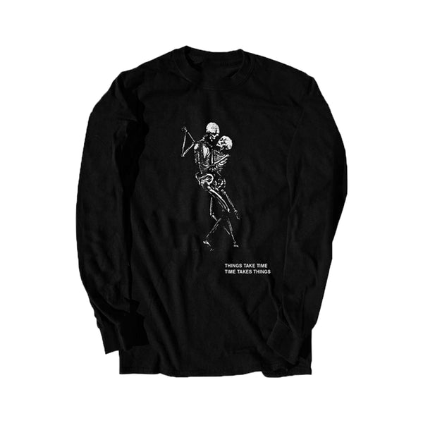 Things Take Time Long Sleeve