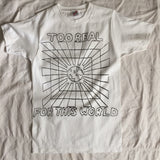 Slight Misprint, Price Reduced Too Real for this World White Small NOS Tshirt