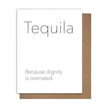 Pretty Alright Goods - Tequila Dignity Card