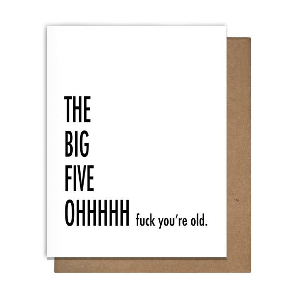 Pretty Alright Goods - The Big Five Oh Card