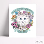 Destroy Everything Cat Art Print