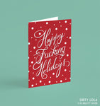 Happy Fucking Holidays Card