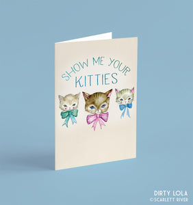 Show Me Your Kitties Card