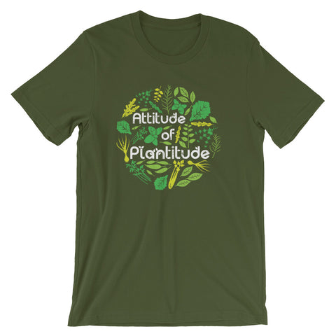 Attitude of Plantitude - Short-Sleeve Unisex T-Shirt
