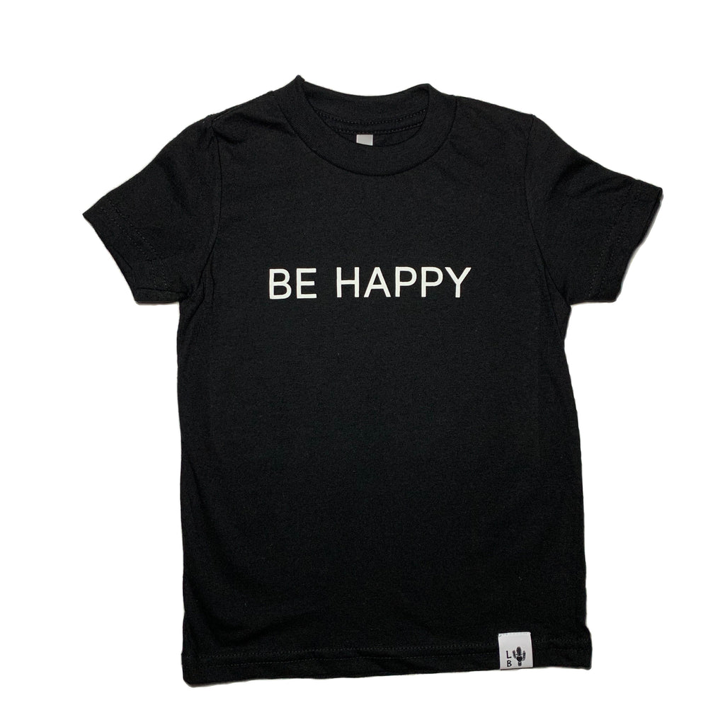 BE HAPPY - T-SHIRT