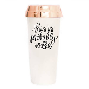 Probably Vodka Travel Mug