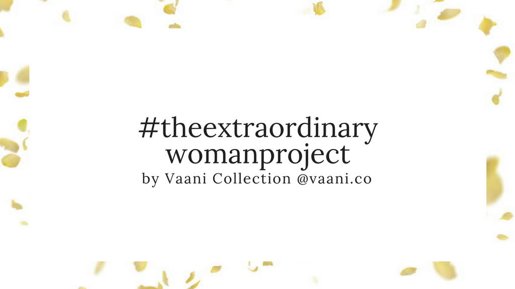 What is #theextraordinarywomanproject?