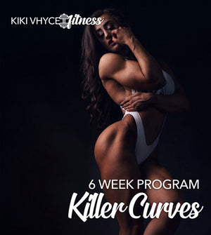 Build Killer Curves | 6 Week Full Body Program