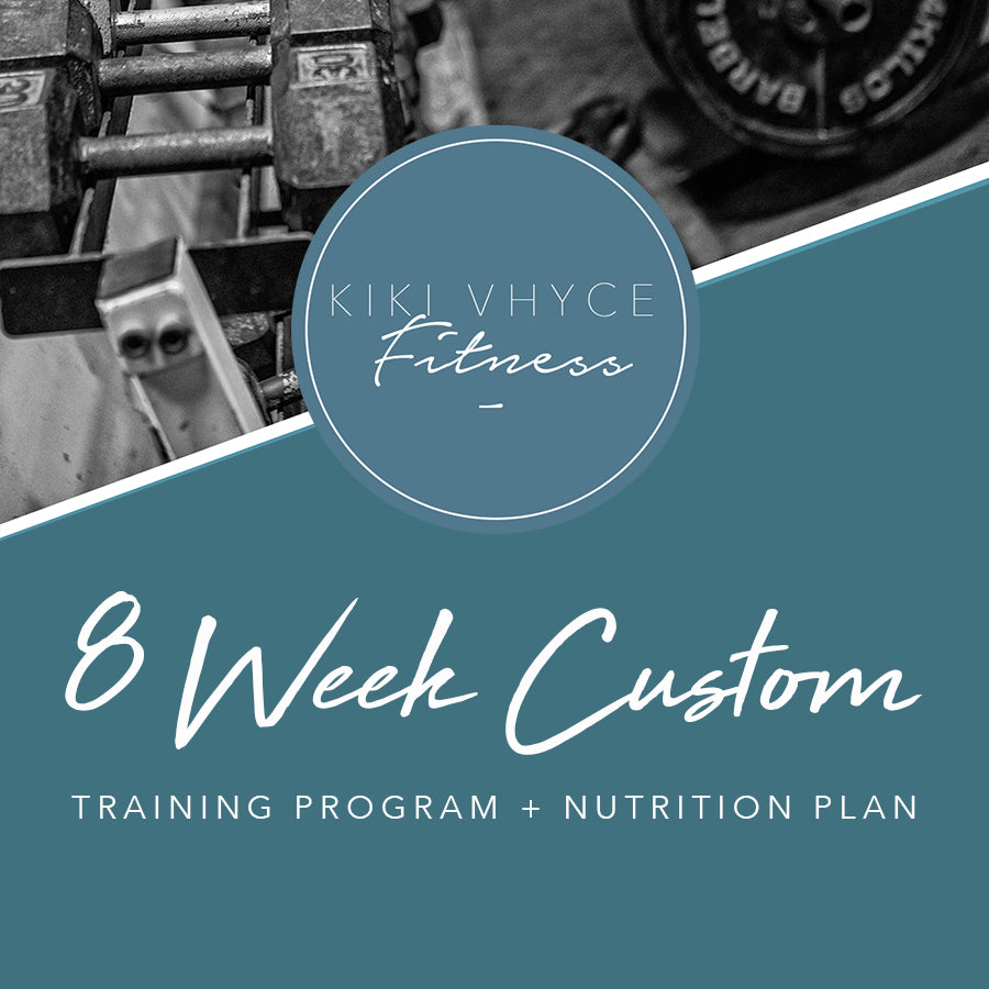 8 WEEK TRAINING PROGRAM + NUTRITION