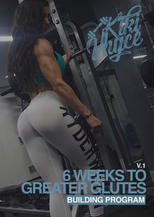 6 WEEKS TO GREATER GLUTES