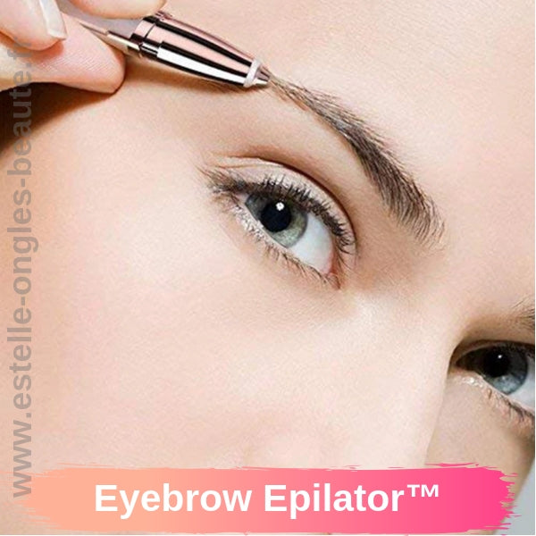 Eyebrow Epilator™ sourcil epilation