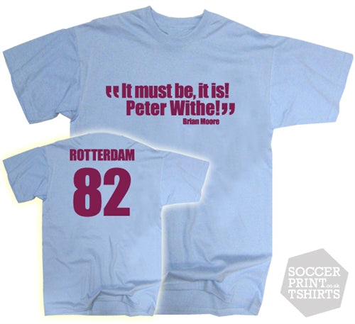 Aston Villa Peter Withe Quote & Rotterdam 1982 T-Shirt