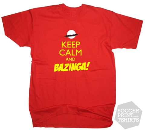 Keep Calm & Bazinga! Funny Big Bang Theory Sheldon T-Shirt