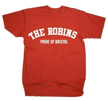 The Robins - Pride of Bristol T-Shirt
