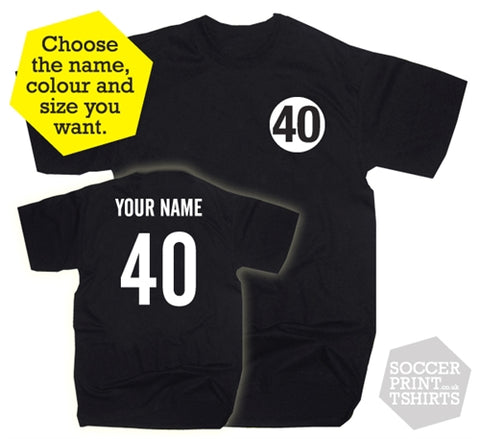 40th Birthday Name & Number Forty Gift Present T-Shirt