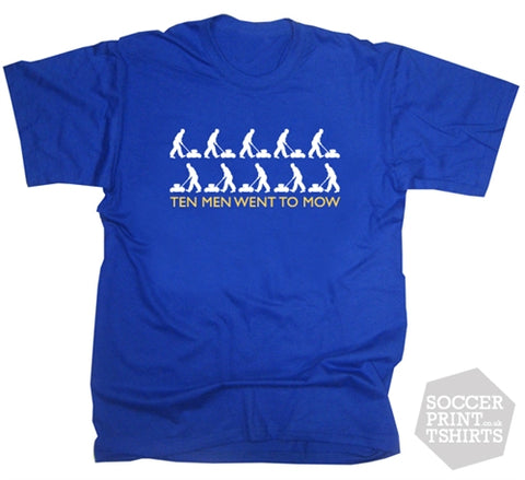Ten Men Went To Mow Chelsea Football Song Chant T-Shirt