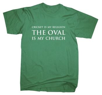 Cricket is My Religion The Oval Is My Church T-Shirt