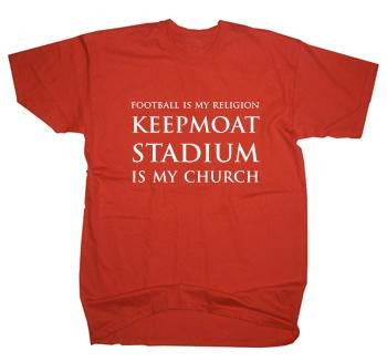 Doncaster Rovers Keepmoat Stadium Is My Church T-Shirt