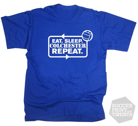 Eat Sleep Colchester United Repeat Football T-Shirt