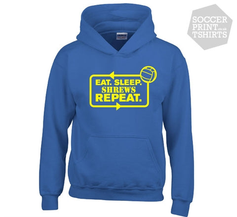 Funny Eat Sleep Shrewsbury Town Repeat Football Hoody