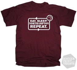 Funny Eat Sleep Northampton Town Repeat Football T-Shirt