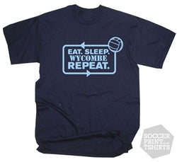 Funny Eat Sleep Wycombe Wanderers Repeat Football T-Shirt