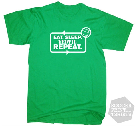 Eat Sleep Yeovil Town Repeat Football T-Shirt