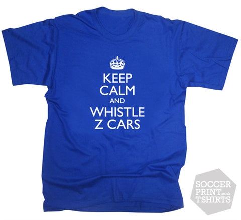 A Funny Keep Calm & Whistle Z Cars Everton T-Shirt