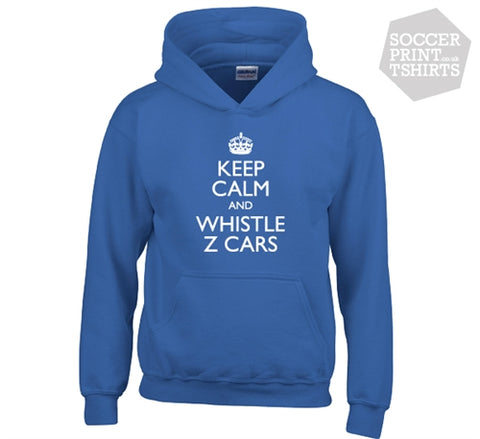 Funny Keep Calm & Whistle Z Cars Everton Hoody Hoodie