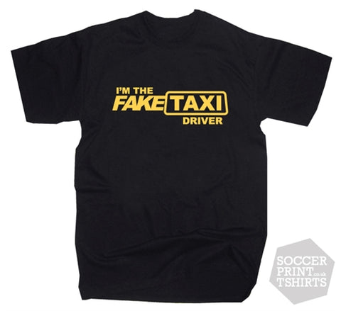 Funny 'I'm The Fake Taxi Driver' Porno T-Shirt