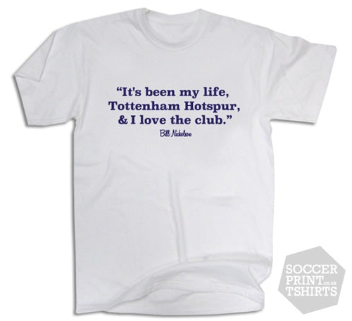 Bill Nicholson Tottenham Hotspur Football Quote T-Shirt