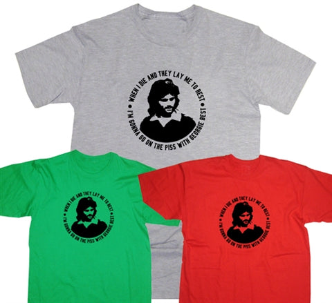 George Best Man Utd 'Gonna Go On The P*ss' Football Song T-Shirt