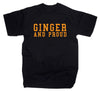 Ginger And Proud Funny Red Hair T Shirt