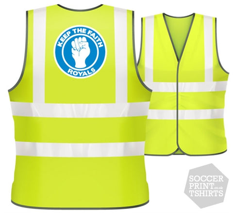Reading Royals Keep the Faith football Hi Vis Work Vest