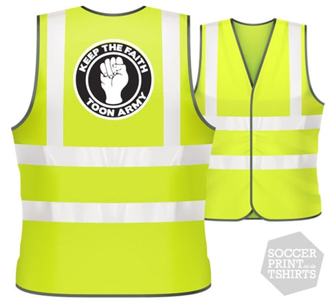 Newcastle United Toon Army Keep The Faith Football Hi Vis Work Vest