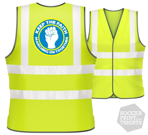 Leeds Marching On Keep the Faith football Hi Vis Work Vest