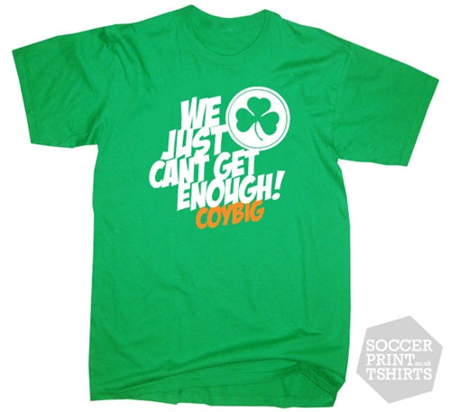 Ireland COYBIG Just Can't Get Enough Football T-Shirt