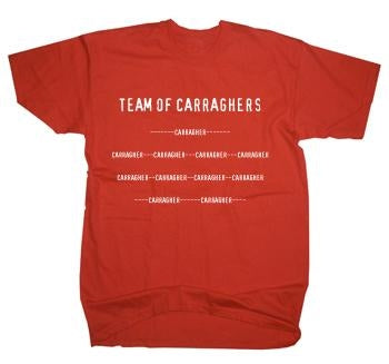 Team of Carraghers T-Shirt