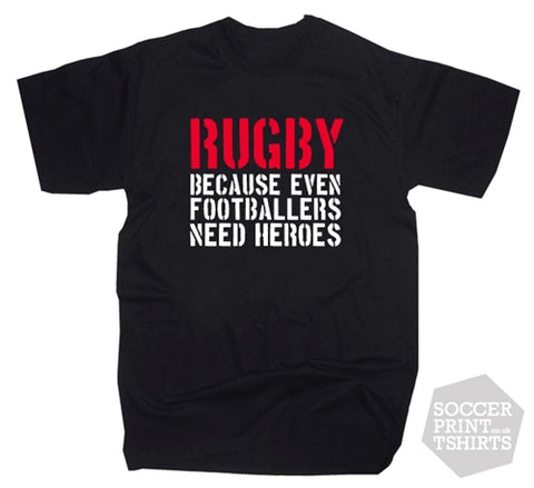 Funny Rugby 'Heroes' Slogan T-Shirt