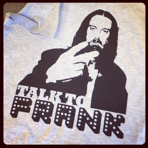 Shameless Frank Gallagher 'Talk to Frank' T-Shirt
