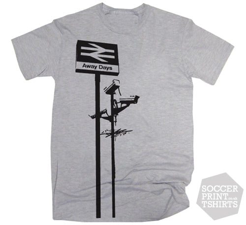 Terrace Life Away Days Rail Sign Football T Shirt