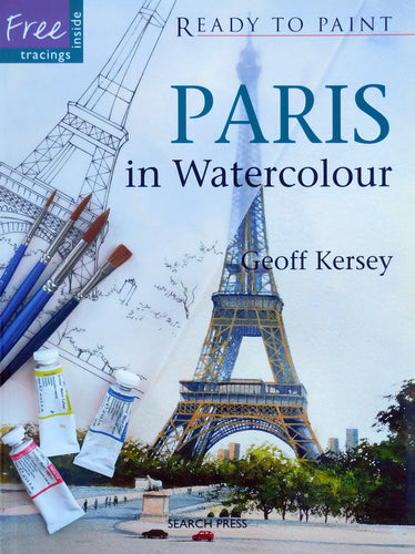 Ready to Paint - Paris in Watercolour