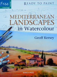 Ready to Paint - Mediterranean Landscapes in Watercolour