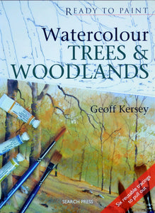 Ready to Paint - Trees and Woodlands in Watercolour