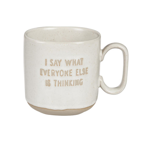 I Say What Ceramic Mug