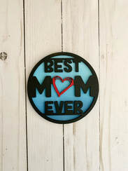 Best Mom Ever Insert for Shiplap Circle