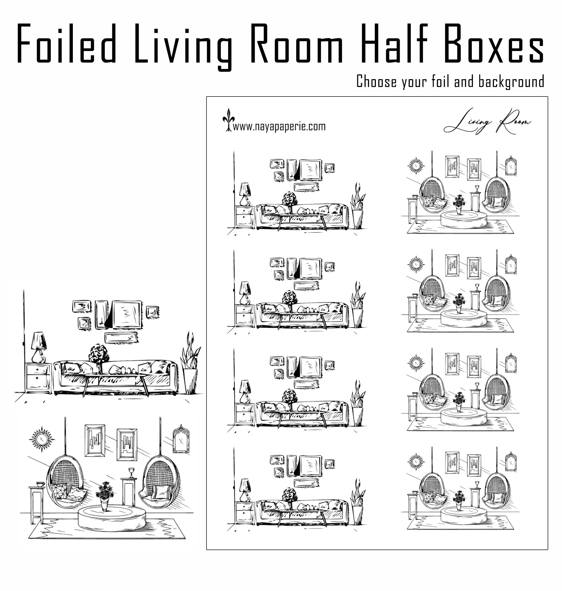 Foiled -  Living Room Half Boxes